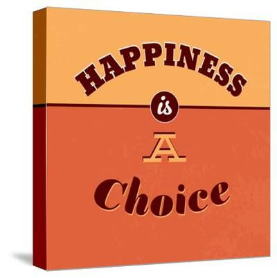 Happiness Is a Choice-Lorand Okos-Stretched Canvas Print