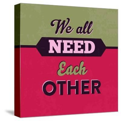 We All Need Each Other 1-Lorand Okos-Stretched Canvas Print