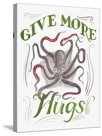 Give More Hugs-CJ Hughes-Stretched Canvas Print