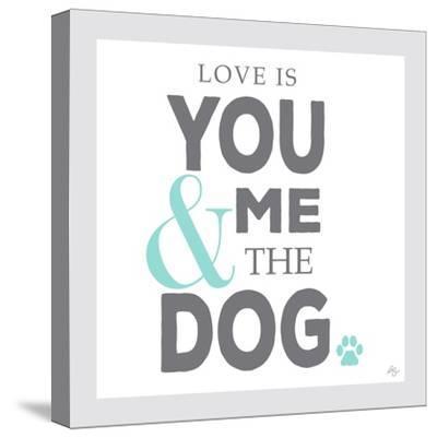 You Me and the Dog-Kimberly Glover-Stretched Canvas Print