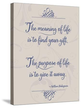 Meaning of Life Per Shakespeare-Leslie Wing-Stretched Canvas Print