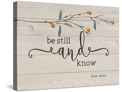 Be Still and Know-Jo Moulton-Stretched Canvas Print