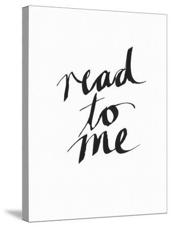 Read to Me BW-Linda Woods-Stretched Canvas Print
