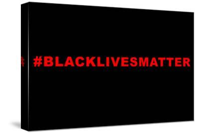 Lives Matter--Stretched Canvas Print