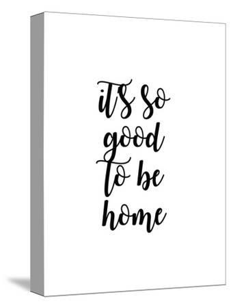 So Good to Be Home II-Anna Quach-Stretched Canvas Print