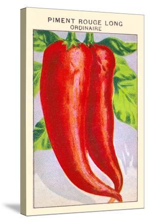 Piment Rouge Long Ordinaire--Stretched Canvas Print