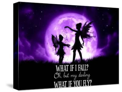 Fairy Sisters What If I Fall What If You Fly-Julie Fain-Stretched Canvas Print