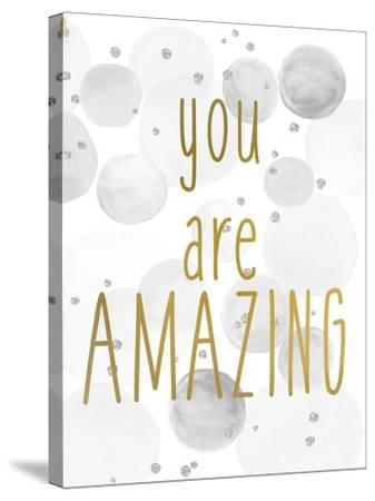 You Are Amazing BW-Kimberly Allen-Stretched Canvas Print