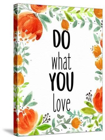 Love What You 2-Kimberly Allen-Stretched Canvas Print