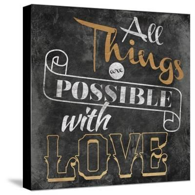 All Things are Possible with Love-Jace Grey-Stretched Canvas Print