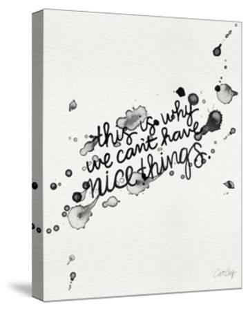 Nice Things-Cat Coquillette-Stretched Canvas Print