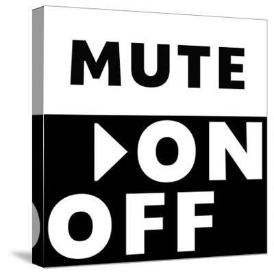Mute On / Off-Linda Woods-Stretched Canvas Print