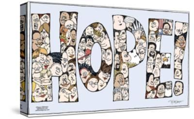"""Hope!  (Faces of all different ethnicities, genders and ages are arranged to spell """"Hope!"""".)-Signe Wilkinson-Stretched Canvas Print"""