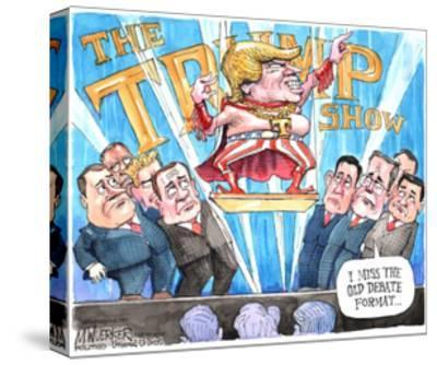 The Trump Show. T. I miss the old debate format …-Matt Wuerker-Stretched Canvas Print