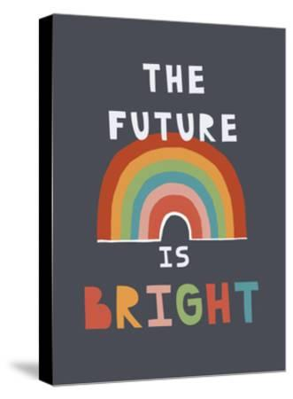 The Future Is Bright-Kindred Sol Collective-Stretched Canvas Print