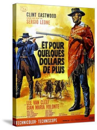 For a Few Dollars More, Clint Eastwood on French Poster Art, 1965--Stretched Canvas Print