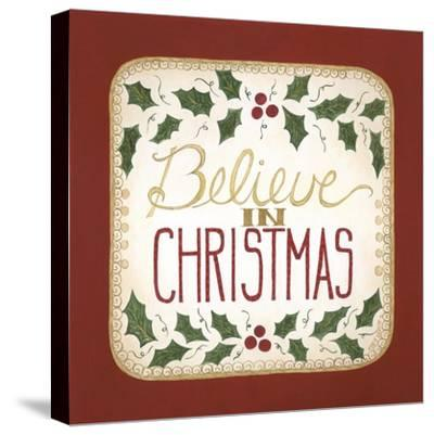 Believe in Christmas-Cindy Shamp-Stretched Canvas Print