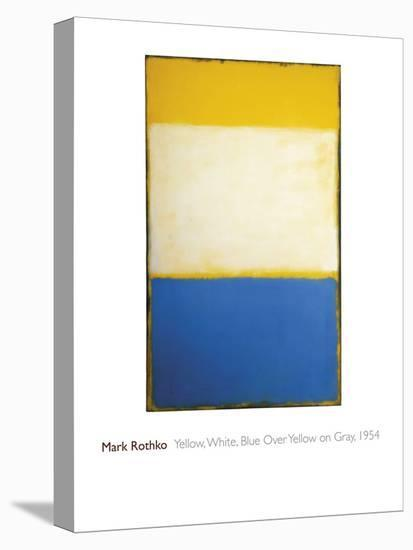 Yellow, White, Blue Over Yellow on Gray, 1954-Mark Rothko-Stretched Canvas Print