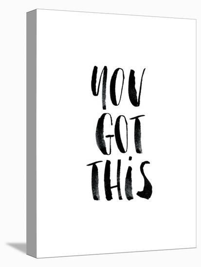 You Got This-Brett Wilson-Stretched Canvas Print