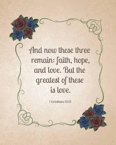 1 Corinthians 13:13 Faith, Hope and Love (Floral)-Inspire Me-Art Print