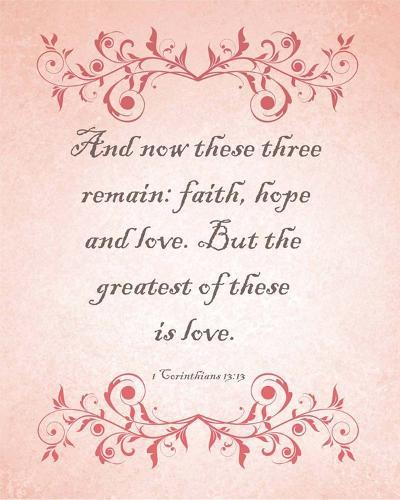 1 Corinthians 13:13 Faith, Hope and Love (Pink)-Inspire Me-Art Print