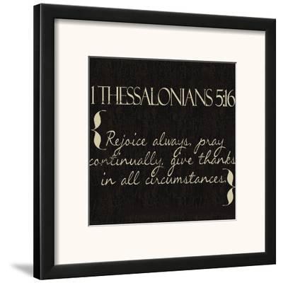 1 Thessalonians 5-16-Taylor Greene-Framed Art Print