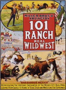101 Ranch Real Wild West Poster