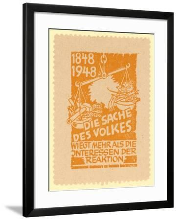 1848,1948. the Cause of the People Weighs More Than the Interests of Reaction--Framed Giclee Print