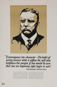 1920s American Banking Poster, Extravagence Rots Character, Teddy Roosevelt