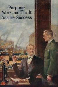 1920s American Banking Poster, Purpose, Work and Thrift Assure Success