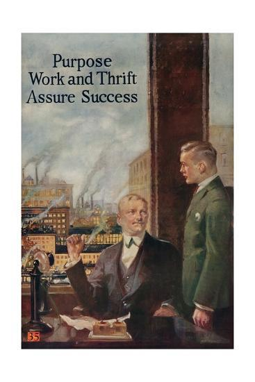 1920s American Banking Poster, Purpose, Work and Thrift Assure Success--Giclee Print