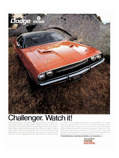 1970 Dodge Challenger-Watch It!--Art Print
