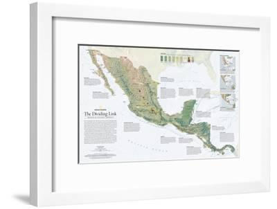 2007 The Dividing Link, Mexico and Central America-National Geographic Maps-Framed Art Print