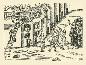 A 16th Century Fire Brigade at Work