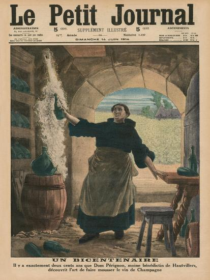 A Bicentenary, Two Hundred Years Ago Precisely, Dom Perignon, a Benedictine Monk of Hautvillers,…-French School-Giclee Print
