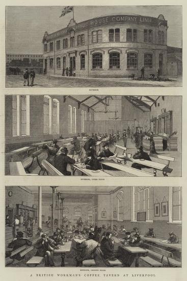 A British Workman's Coffee Tavern at Liverpool--Giclee Print