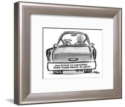 """A bumper sticker on the back of someone's car reads, """"My collie is smarter? - New Yorker Cartoon-Lee Lorenz-Framed Premium Giclee Print"""