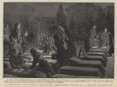 A Christmas Eve Custom, Decorating Children's Graves in a Berlin Graveyard--Giclee Print