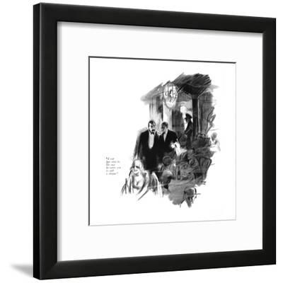 """""""A cop just came in. He says he wants you to cash a cheque."""" - New Yorker Cartoon-Garrett Price-Framed Premium Giclee Print"""