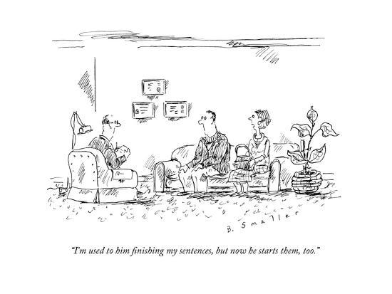 A couple speaks to a therapist.  - New Yorker Cartoon-Barbara Smaller-Premium Giclee Print
