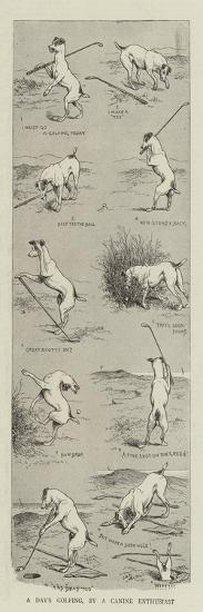 A Day's Golfing, by a Canine Enthusiast-William Ralston-Giclee Print
