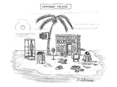 A desert island full of outdated and obsolete items, including a bookstore? - New Yorker Cartoon-Mort Gerberg-Premium Giclee Print