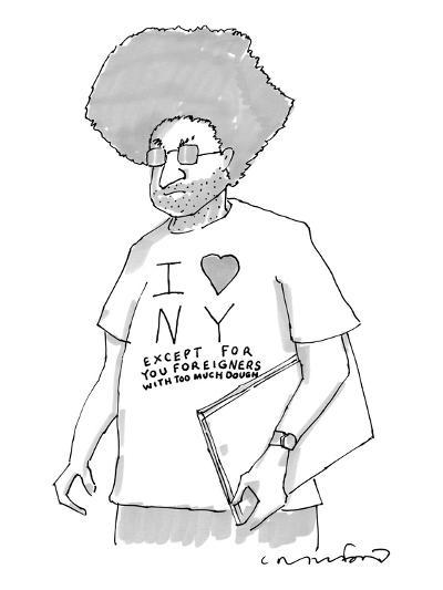 """A disgruntled man with large hair and stubble wears a shirt that says, """"I ?"""" - New Yorker Cartoon-Michael Crawford-Premium Giclee Print"""