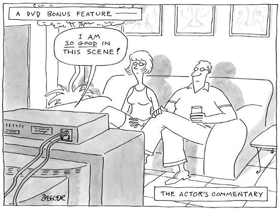 A DVD Bonus Feature-The Actors Commentary - New Yorker Cartoon-Jack Ziegler-Premium Giclee Print