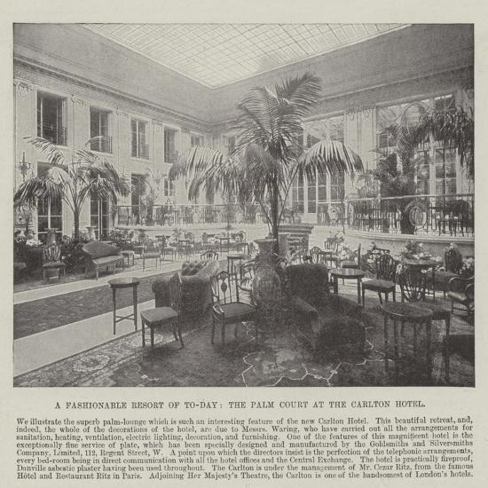 A Fashionable Resort of To-Day, the Palm Court at the Carlton Hotel--Giclee Print