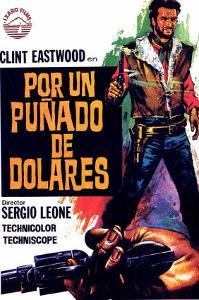 A Fistful of Dollars, Spanish Movie Poster, 1964