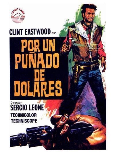 A Fistful of Dollars, Spanish Movie Poster, 1964--Art Print