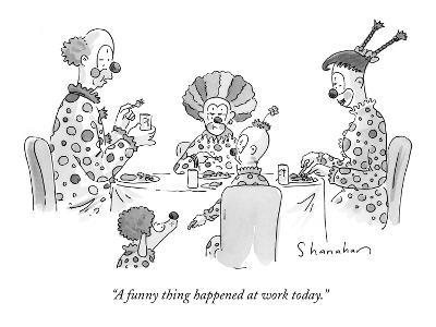 """""""A funny thing happened at work today."""" - New Yorker Cartoon-Danny Shanahan-Premium Giclee Print"""