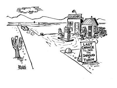 """A gas station in a lonely desert with the sign """"Last chance to see the Shr? - New Yorker Cartoon-Brian Savage-Premium Giclee Print"""