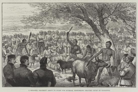 A Ghoorka Regiment About to Start for Burmah, Performing Heathen Rites of Sacrifice--Giclee Print